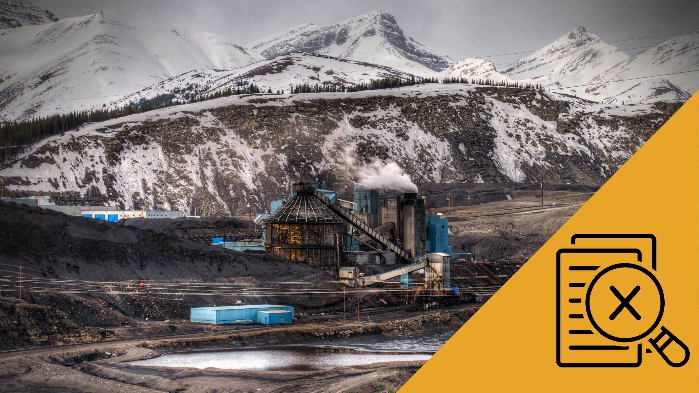 Coal mine in Alberta with assessment icon in bottom corner (Background photo: bgsmith/Getty Images via Canva)