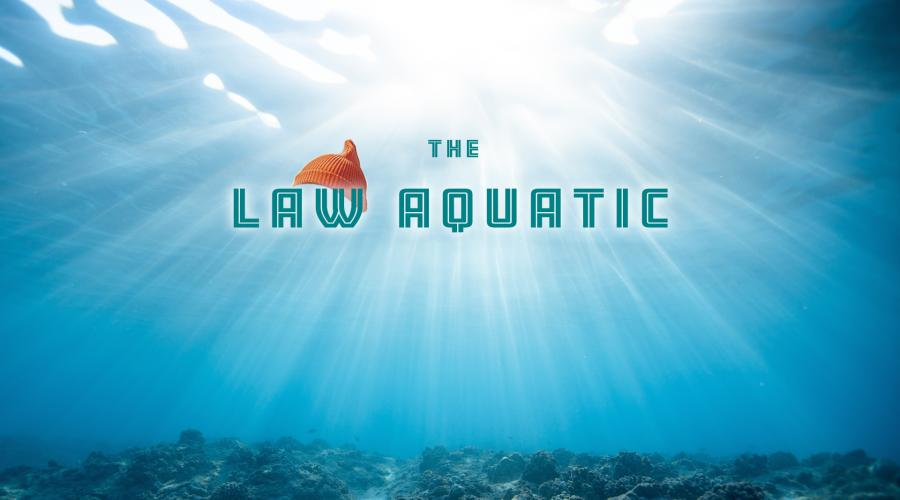 The Law Aquatic Newsletter graphic